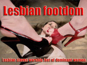 This site dedicated to foot worship of dominant women. Lesbian foot domination, foot worship, foot fetish porno videos. Submissive female slaves licking their mistresses feet and soles, sucking pedicured toes and sweety heels. Those bitches are always ready to clean goddessess boots with their tongues. Best sensual domination and humiliation movies.