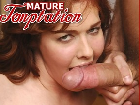 At Mature Tempation you won't find these innocent girls that do not know what they are doing - you'll find nothing but sexy mature ladies with years of experience at pleasing men with big poles
