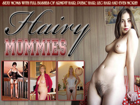 Welcome to the world of mature women with all of the hair Mother Nature gave them. Cute moms with full bushes of armpit hair, pubic hair, leg hair and even more! If you like them au naturale, then HAIRY MOMMIES is where it's at. We bring You the best Hairy Mature Porn You can find on the Net!