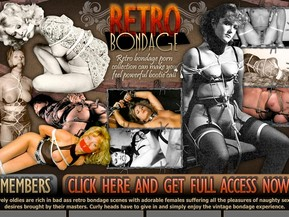 Lovely oldies are rich in bad ass retro bondage scenes with adorable females suffering all the pleasures of naughty sexual desires brought by their masters. Curly heads have to give in and simply enjoy the vintage bondage experience.