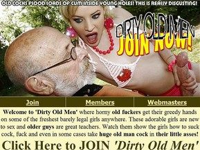 Welcome to 'Dirty Old Men' where horny old fuckers get their greedy hands on some of the freshest barely legal girls anywhere. These adorable girls are new to sex and older guys are great teachers. Watch them show the girls how to suck cock, fuck and even in some cases take huge old man cock in their little tight asses!