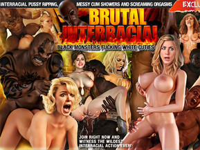 Busty white teens and MILFs wanna taste big black cocks and end up getting their every hole ripped with no mercy when their ebony lovers turn into rought and cruel sex creatures and insatiable mutants with giant fuck tools. These bitches get what they deserve ? the most painful fucking of their lives and gallons of cum filling them to the brim and dripping out of their pussies, mouths and ass holes after another mind-blowing orgasm. No ordinary porn here ? just the most rough interracial fucking from the darkest depths of a perverted porn universe!